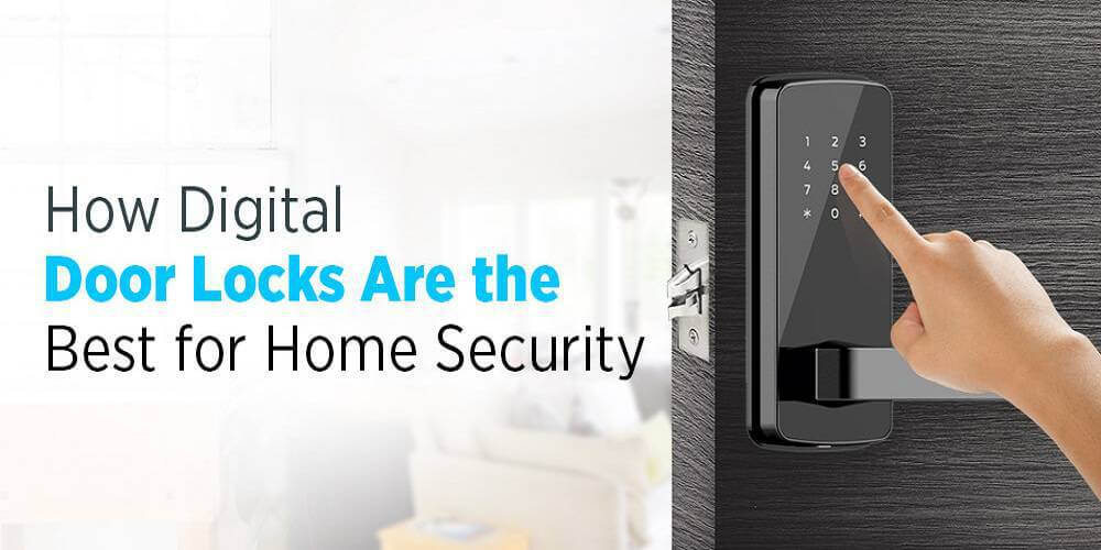از بین بردن ضعف های درب ورودی با قفل دیجیتال امنیتی